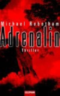 Adrenalin / Michael Robotham