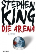 Die Arena / Stepen King