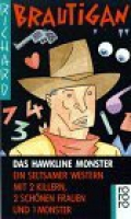 Das Hawkline Monster / Richard Brautigan
