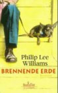 Brennende Erde / Philip Lee Williams