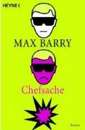 Chefsache / Max Barry