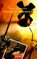 Fiesta in Havanna / Dan Simmons