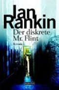 Der diskrete Mr. Flint / Ian Rankin