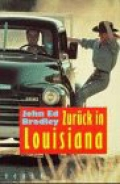 Zurück in Louisiana / John Ed Bradley