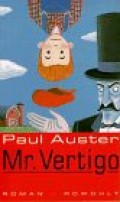 Mr. Vertigo / Paul Auster