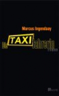 Die Taxifahrerin / Marcus Ingendaay
