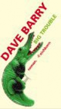 Big Trouble / Dave Barry