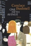 One Fifth Avenue  / Candace Bushnell