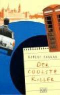 Der coolste Killer / Robert Farrar