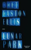 Lunar Park / Bret Easton Ellis