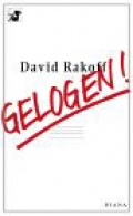Gelogen! / David Rakoff