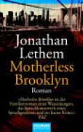 Motherless Brooklyn / Jonathan Letham