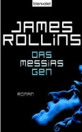 Das Messias-Gen / James Rollins