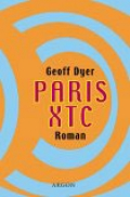 Paris XTC / Geoff Dyer