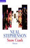 Snow Crash / Neal Stephenson